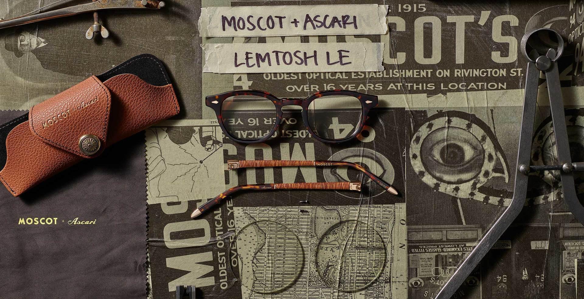 MOSCOT + ASCARI LEMTOSH LE