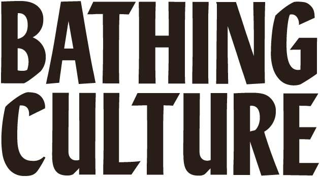 Bathing Culture 1